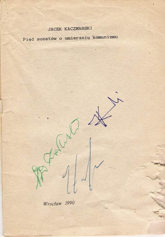 Jacek Kaczmarski, Pięć sonetów o umieraniu komunizmu. Piosenki z lat 1988-89, Wydawnicto Muzycczne Akcent, Wrocław 1990.