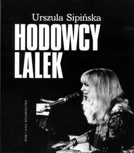 "Urszula Sipińska ""Hodowcy lalek"""