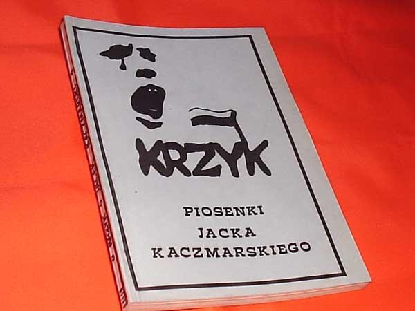 Jacek Kaczmarski, Krzyk - Piosenki Jacka Kaczmarskiego, Szczecin, Solidarność 1989